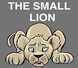 The small lion stories for kids: New edition with the best Design
