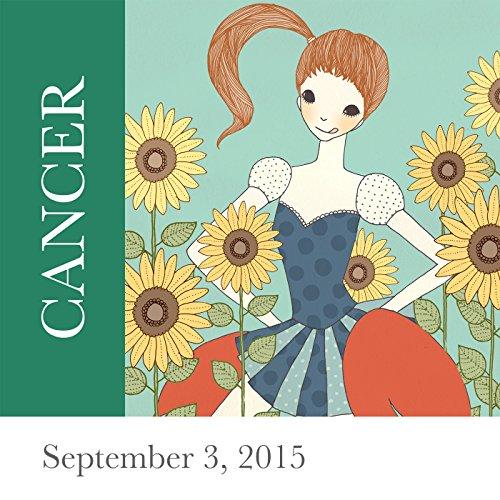 Cancer: September 03, 2015 audiobook cover art