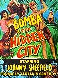Bomba & The Hidden City - Starring Johnny Sheffield, Formally Tarzan's Son 'Boy'
