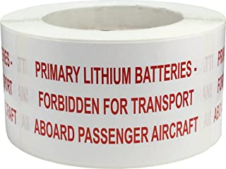 Primary Lithium Batteries Forbidden for Transport Aboard Passenger Aircraft Labels 2 x 4 Inch Rectangle 500 Adhesive Stickers