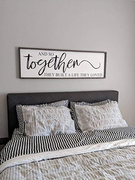 CELYCASY And So Together They Built A Life They Loved Large Sign Bedroom Sign Gift For Her Wedding Gift Farmhouse Home Decor