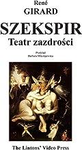 Szekspir: Teatr Zazdrosci