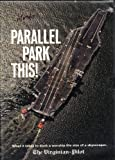 Parallel Park This / What it takes to dock a warship the size of a skyscraper