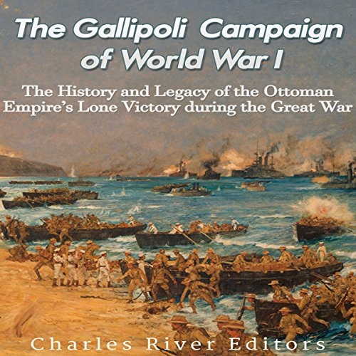 The Gallipoli Campaign of World War I audiobook cover art