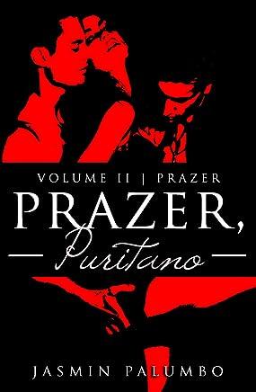 Prazer, Puritano (Trilogia Prazer Livro 2)