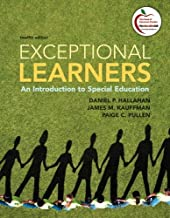 Exceptional Learners: An Introduction to Special Education (12th Edition)