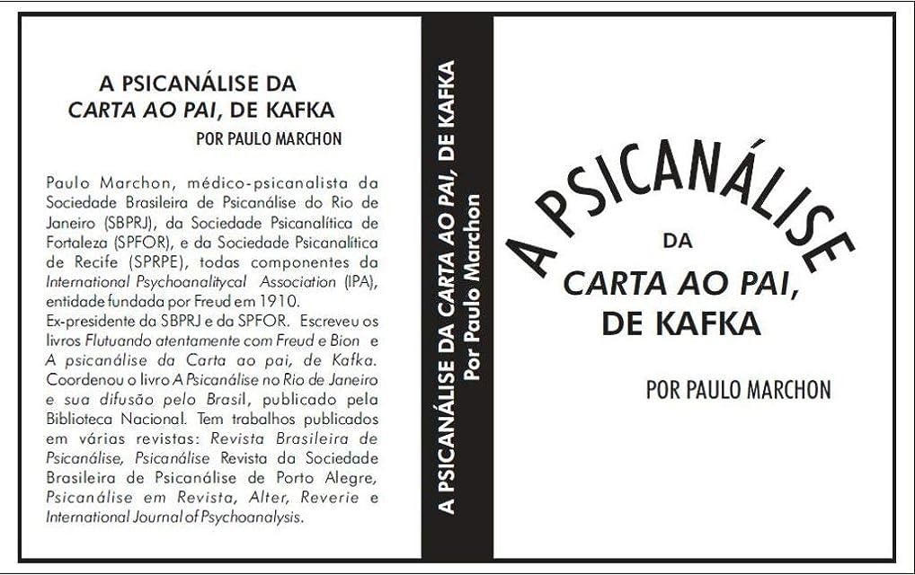 スカープ熟読鰐Psicanálise da Carta ao Pai de Franz Kafka: Por Paulo Marchon (Portuguese Edition)