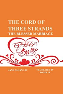 The Cord of Three Strands: The Blessed Marriage