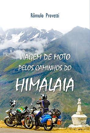 Viagem de Moto pelos Caminhos do Himalaia
