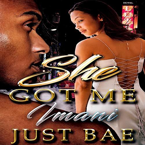 She Got Me: Imani cover art