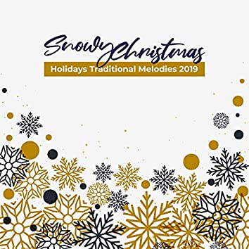 Snowy Christmas Holidays Traditional Melodies 2019