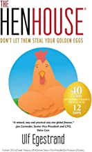 The HenHouse: Don't Let Them Steal Your Golden Eggs