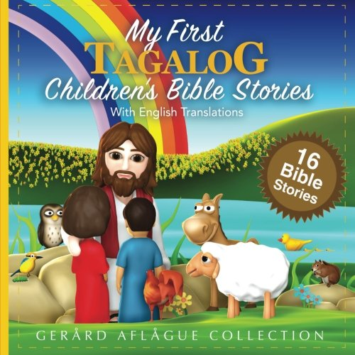 My First Tagalog Children's Bible Stories with English Translations