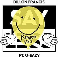 Say Less [Explicit] (Dillon Francis & Moksi Remix)
