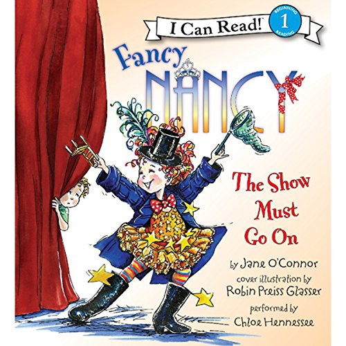 Fancy Nancy: The Show Must Go On Titelbild