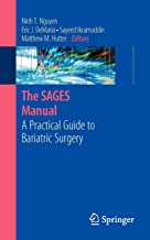 The Sages Manual: A Practical Guide to Bariatric Surgery (Sages Manuals)