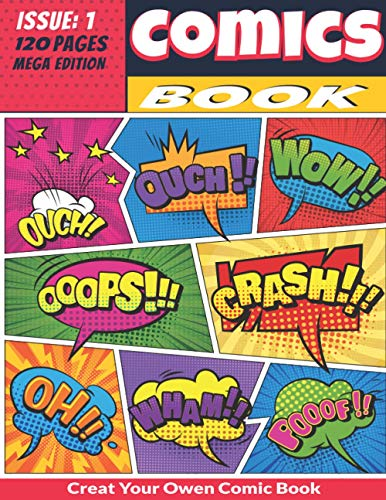 Creat Your Owen Comic Book: Draw Your Awesome Own Comics - 120 Pages of Fun and Unique Templates - A Large 8.5' x 11' Notebook and Sketchbook for Kids ... to Unleash Creativity ( Comic Book Maker )