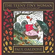 The Teeny-Tiny Woman (Folk Tale Classics) (Paul Galdone Classics)