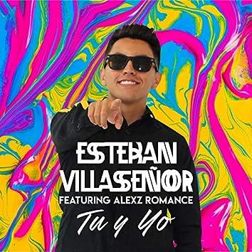 Tú y Yo (feat. Alexz Romance)