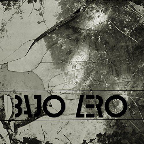 Bajo Zero [Explicit]