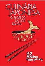 Culinária Japonesa - Fácil e Rápida
