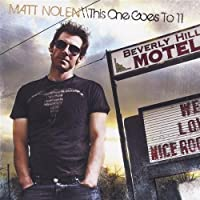 This One Goes to 11 by Matt Nolen (2008-07-29)