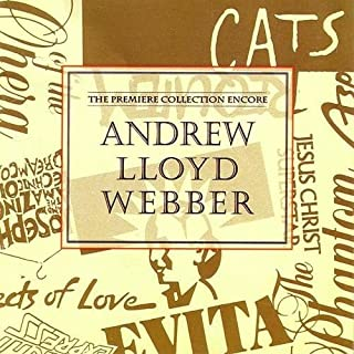 Andrew Lloyd Webber: The Premiere Collection Encore by N/A (0100-01-01)