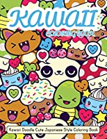 Kawaii Coloring Book: Kawaii Doodle Cute Japanese Style Coloring Book For Adults and Kids Relaxing & Inspiration