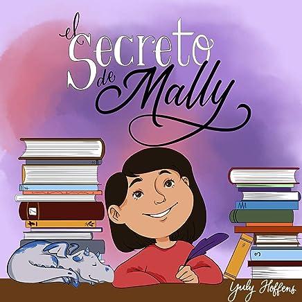El Secreto de Mally (Spanish Edition)