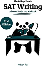 The College Panda's SAT Writing: Advanced Guide and Workbook PDF