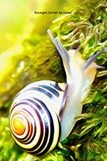 Escargot Carnet de notes: Journal A5 ligné original de 119 pages- Une belle idée de cadeau pour les amoureux des animaux
