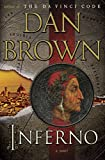 Inferno, A Novel by Dan Brown