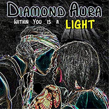 Within You Is a Light