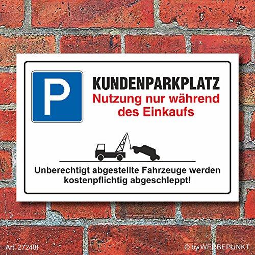 Schild Parkplatzschild Parkverbot Parken Kundenparkplatz Einkauf Alu-Verbund 300 x 200 mm