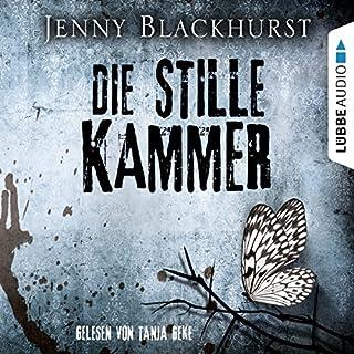 Die stille Kammer                   Autor:                                                                                                                                 Jenny Blackhurst                               Sprecher:                                                                                                                                 Tanja Geke                      Spieldauer: 7 Std. und 36 Min.     52 Bewertungen     Gesamt 4,3