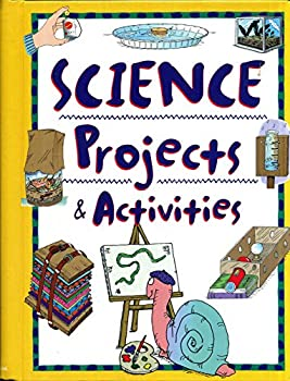Science Projects & Activities 078533775X Book Cover