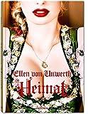 Ellen von Unwerth. Heimat (Gebundene Ausgabe)