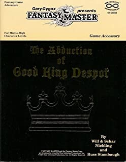The Abduction of Good King Despot (Gary Gygax's Fantasy Master Game Accessory)
