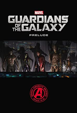 Marvel Guardians of the Galaxy Prelude