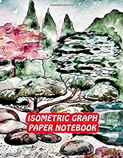 Isometric Graph Paper Notebook: Drawing Dot Grid 8.5x11 Landscape Journal 100 sheets | Water Color Painting Cover Print