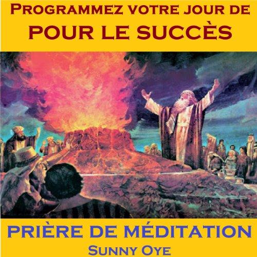 Couverture de Programmer Votre Jour de pour le Succès (French) - Méditation Prières