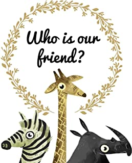 Who is our friend: Children's books for 4-7 years old (English Edition)