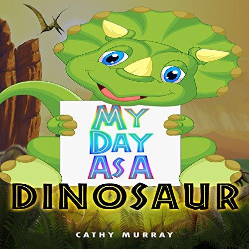 My Day as a Dinosaur audiobook cover art
