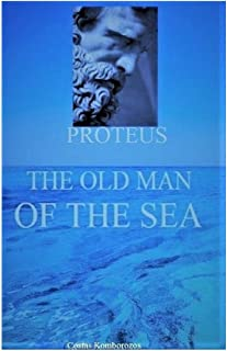 Proteus, the Old Man of the Sea