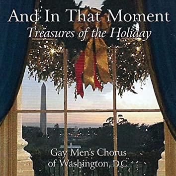 And in That Moment: Treasures of the Holiday