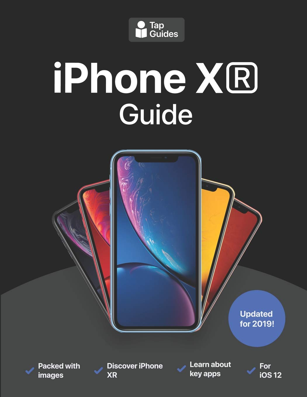 Image OfIPhone XR Guide: The Ultimate Guide To IPhone XR And IOS 12
