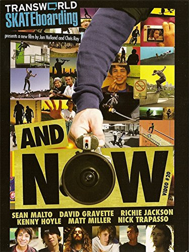 Transworld Skateboarding: And Now [OV]