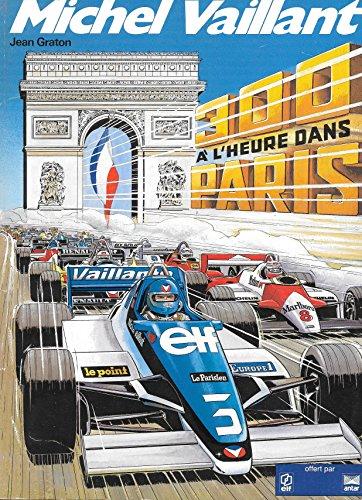 Michel Vaillant, tome 42 : 300 à l'heure dans Paris