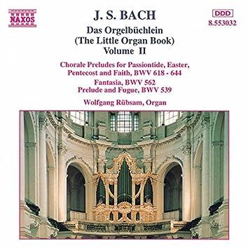 Bach, J.S.: Orgelbuchlein (Das), Vol. 2