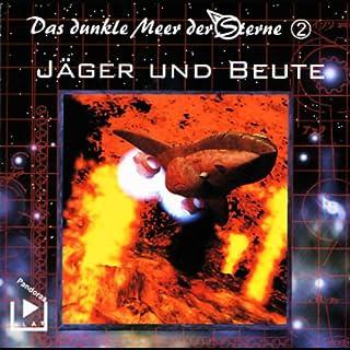 Jäger und Beute (Das dunkle Meer der Sterne 2) Titelbild